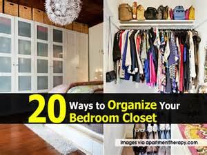 how to organize bedroom 20 ways to organize your bedroom closet