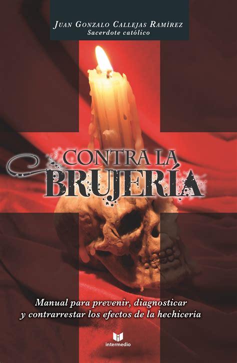 libro la armona contra las contra la brujeria juan gonzalo callejas pdf free download extra bonus cartomagia fundamental pdf