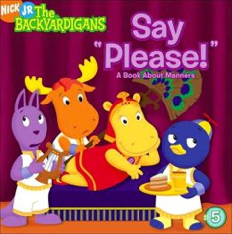 Backyardigans Books Say A Book About Manners The Backyardigans
