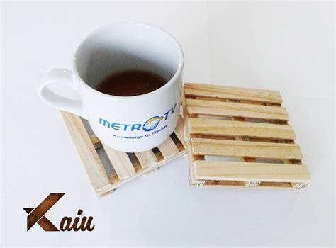 Jual Tatakan Gelas Kayu by Tatakan Gelas Dari Pallet Kayu 30k Kaiu Indonesia