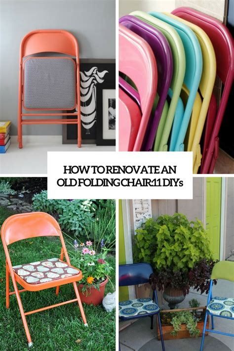 how to renovate how to renovate an folding chair 11 diys shelterness