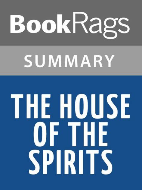 the house of the spirits book the house of the spirits by isabel allende l summary