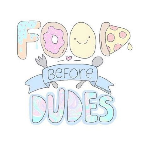 Foods Before Dudes food before dudes by indide whi