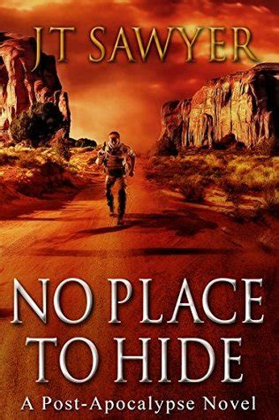 no place to hide j t sawyer books