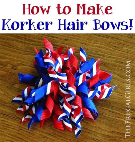 how to make korker hair bows from thefrugalgirls com