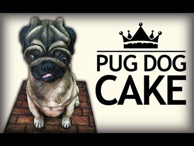 how to make a pug cake chocolate how to make a pug cake how to decorate easter egg with 3d garnish