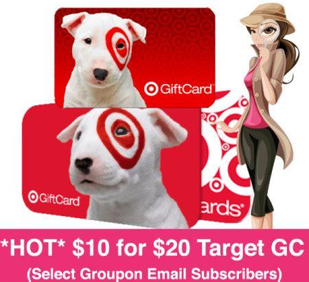 Target Gift Card Groupon - hot 10 for 20 target gift card select groupon members free stuff finder
