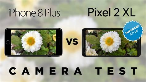 google pixel  xl  iphone   camera test comparison youtube