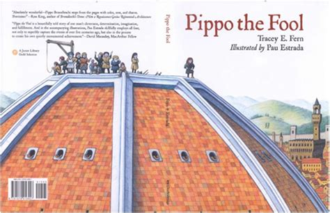 brunelleschis dome the story contending with the culture 183 pippo the fool brunelleschi s dome for children