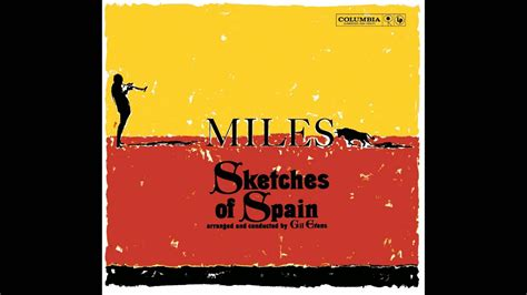 Sketches Of Spain by Davis Sketches Of Spain Album 1080p