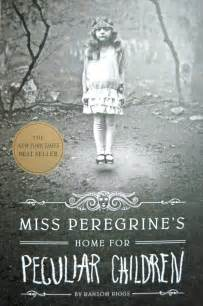 miss peregrines home for miss peregrine s home for peculiar children by ransom