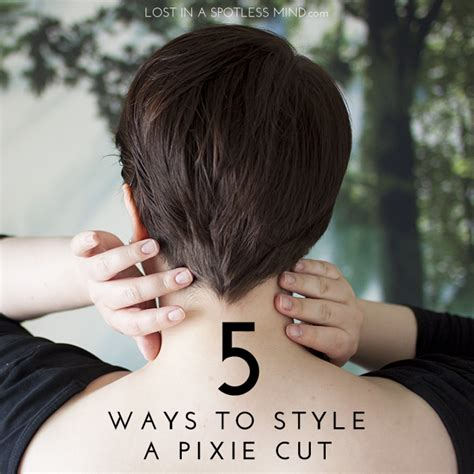 how to cut own pixie five more ways to style a pixie cut lost in a