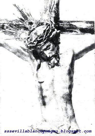 imagenes de jesucristo a blanco y negro las cofradias de sevilla en blanco y negro sant 237 simo