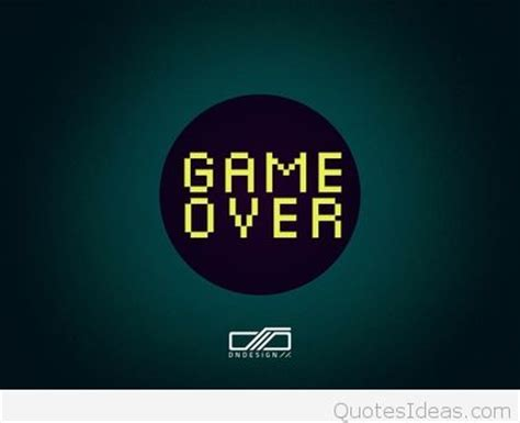 wallpaper game over best game over quotes wallpapers
