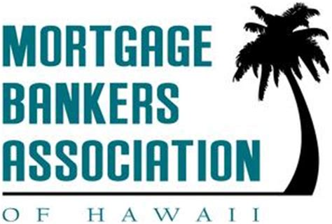 Mba Mortgage Bankers Association Conference by 2015 Mortgage Bankers Association Of Hawaii Annual State