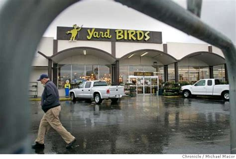 Home Depot Vallejo by Home Depot To Buy Yardbirds Big Hardware Retailer To Buy Chain With 10 Bay Area Stores Sfgate