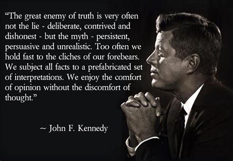 jfk to authority quotation the great enemy of f