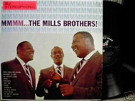 P Mills Mba by The Mills Brothers Mmmm Pt 2