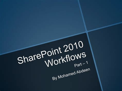sharepoint 2010 workflows in pdf sharepoint 2010 workflow introduction