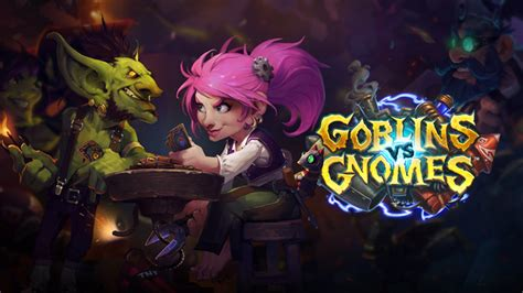 goblins vs gnomes hearthstone wiki hearthstone goblins vs gnomes expansion officially revealed