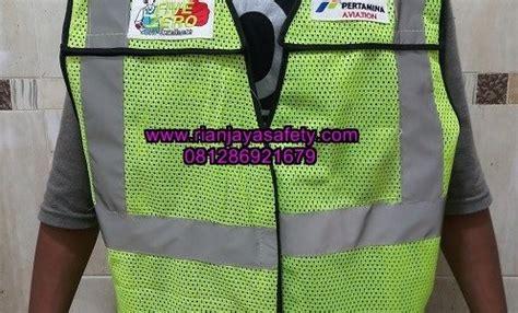 Harga Rompi Safety by Harga Rompi Safety Vest Bordir Logo Perusahaan Rian Jaya