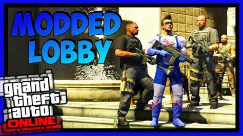 mod gta 5 lobby gta 5 online 1 20 modded lobby weapon mods car mods