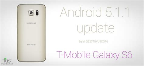 android 5 1 1 update g920tuvu2cof6 t mobile samsung galaxy s6 android 5 1 1 update odin tar official