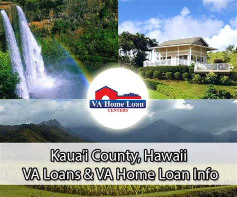 kaua i county hawaii va home loan info va hlc