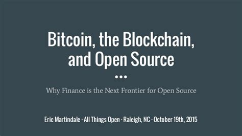 Bitcoin Open Source | bitcoin the blockchain and open source