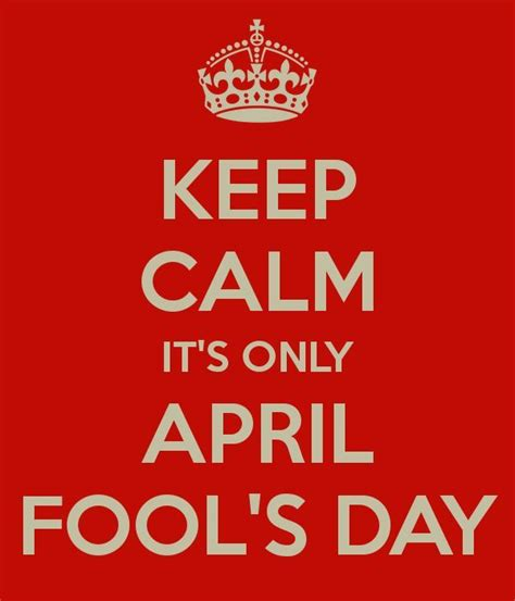 calm  april fools day pictures   images