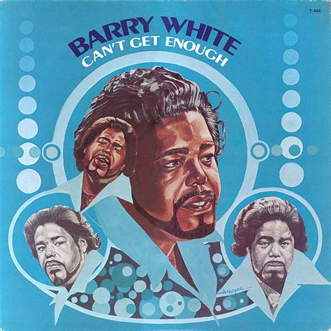400657 can t get enough of the barry white can t get enough at discogs