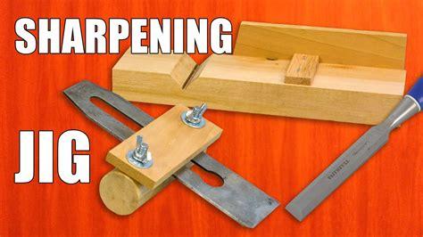 diy sharpening jig  chisels plane blades youtube