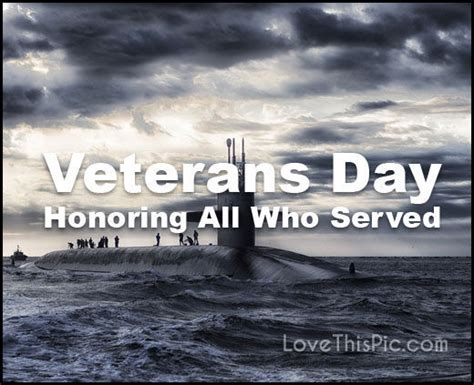 veterans day honoring   served pictures   images  facebook tumblr