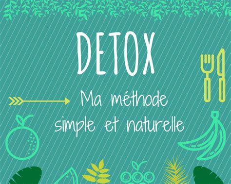 Detox Questions by Ma Cure D 233 Tox En D 233 Tails 10 Minutes Pour 234 Tre Heureux
