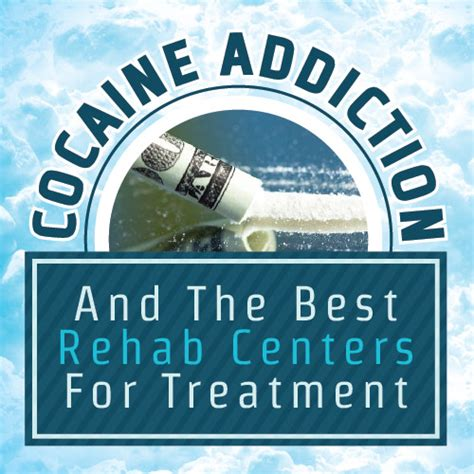Top Detox Programs by Cocaine Addiction And The Best Rehab Centers For Treatment