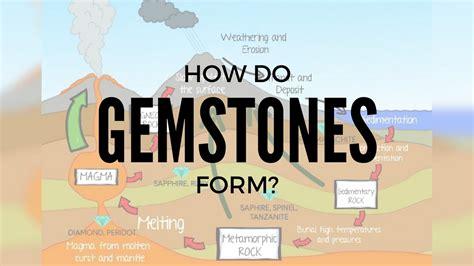 how do gemstones form