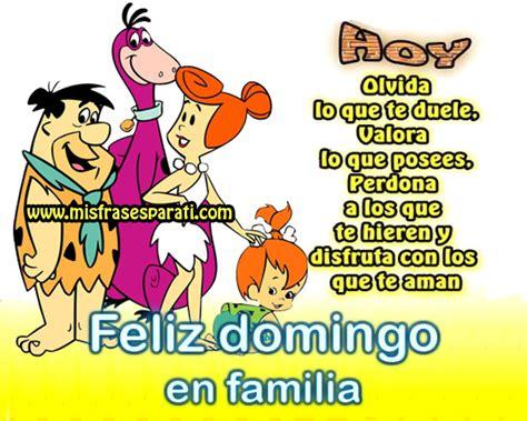 imágenes de feliz domingo en familia feliz domingo en familia frases de vida y reflexi 243 n
