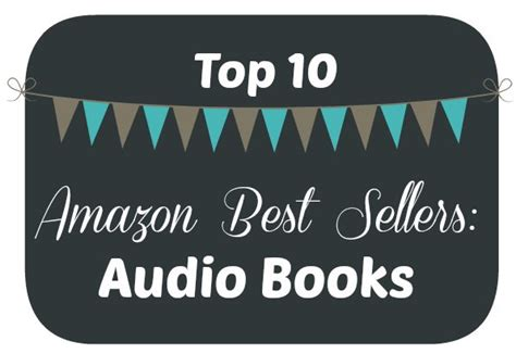 amazon top 10 top 10 amazon best sellers audio books baby to boomer