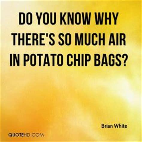 Potato Quotes by Potato Chip Quotes Quotesgram