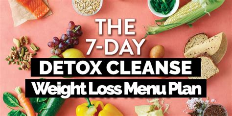 11 Day Detox by Detox Cleanse 7 Day Weight Loss Menu Plan Points Recipes