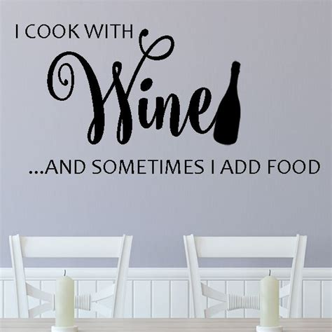 food wall stickers i cook with wine sometimes i add food wall sticker decals