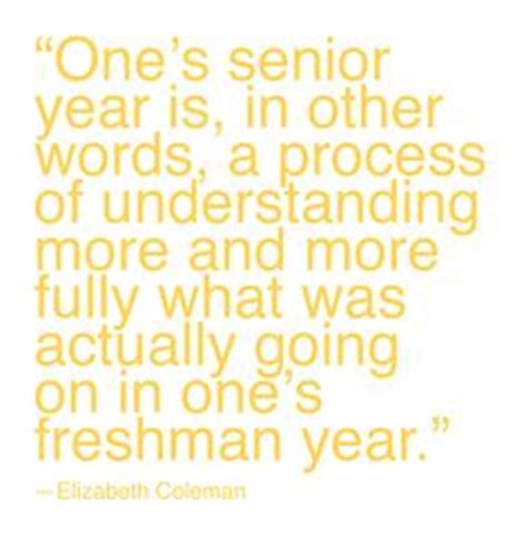 freshman end of the year quotes