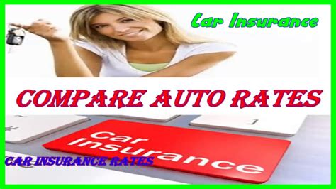 Best Auto Insurance Rates by Compare Auto Rates Car Insurance Rates Insurance Get
