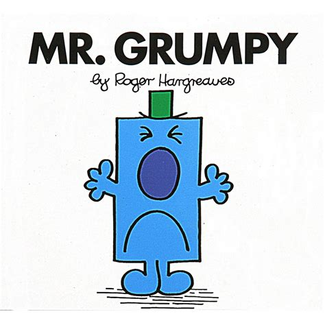 mr grumpy by roger hargreaves young children s classics