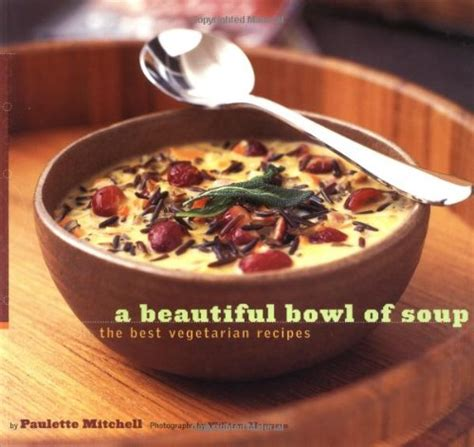 beatiful soup recipes for the serious cook shopswell