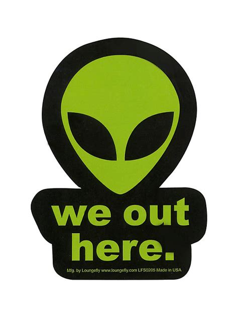we in here loungefly we out here alien sticker hot topic