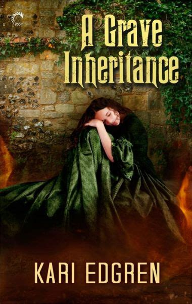 even at the grave books a grave inheritance by kari edgren