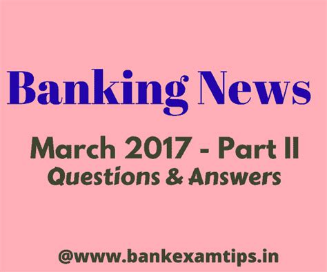 bank march banking news march 2017 pdf free banking