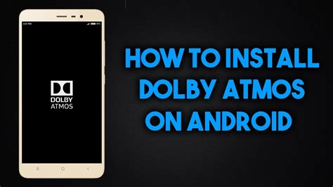 how to install dolby atmos on android download apk zip file how to install dolby atmos on redmi note 3 in hindi youtube
