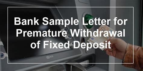 Withdrawal Letter Before sle request letter to bank for fixed deposit cover